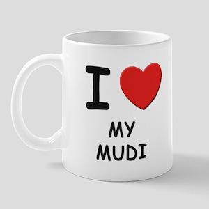 I love MY MUDI Mug