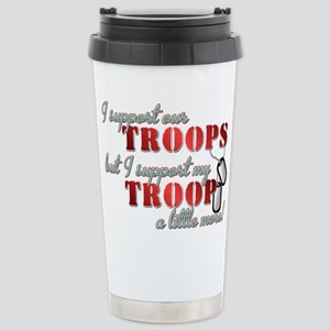 I Support our Troops but I su Stainless Steel Trav