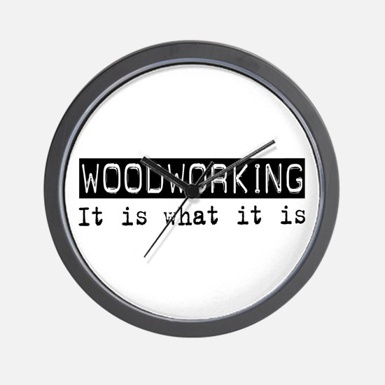 Woodworking Is Wall Clock