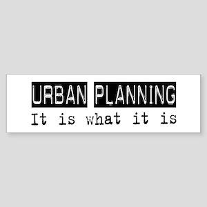 Urban Planning Is Bumper Sticker