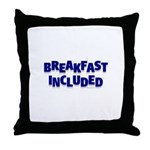 *NEW DESIGN* Breakfast INCLUDED Throw Pillow