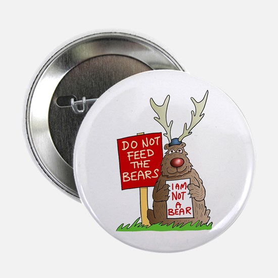 """Do Not Feed the Bears 2.25"""" Button"""