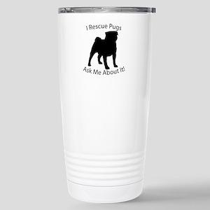 I RESCUE Pugs Stainless Steel Travel Mug