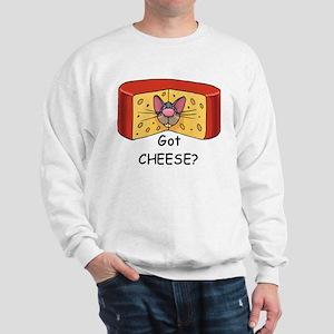 Got Cheese? Sweatshirt