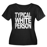 Typical White Person Women's Plus Size Scoop Neck