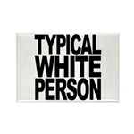 Typical White Person Rectangle Magnet (100 pack)
