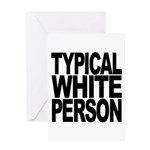 Typical White Person Greeting Card