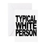 Typical White Person Greeting Cards (Pk of 20)