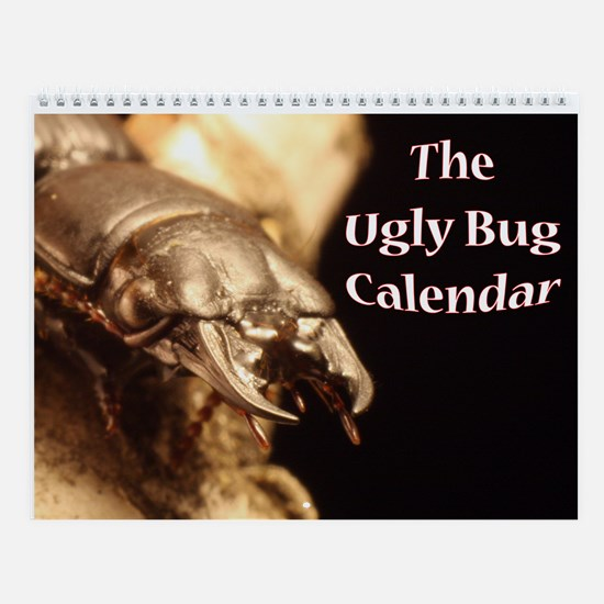 Ugly Bug Wall Calendar