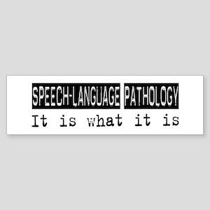 Speech-Language Pathology Is Bumper Sticker