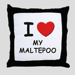 I love MY MALTEPOO Throw Pillow