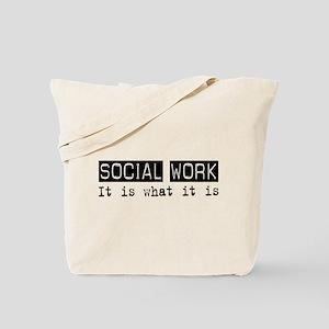 Social Work Is Tote Bag