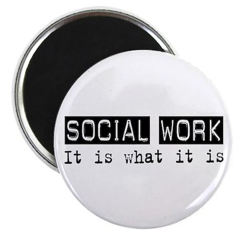 "Social Work Is 2.25"" Magnet (10 pack)"