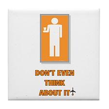 *NEW DESIGN* Don't Even THINK About It!! Tile Coas