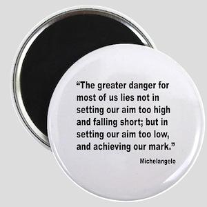 Michelangelo Greater Danger Quote Magnet