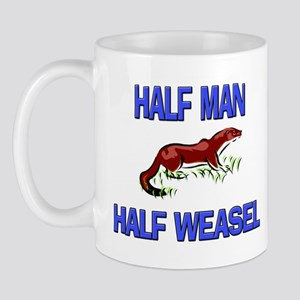 Half Man Half Weasel Mug