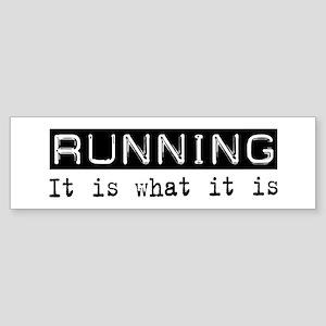 Running Is Bumper Sticker