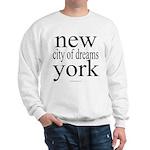 367 york city of dreams.. Sweatshirt
