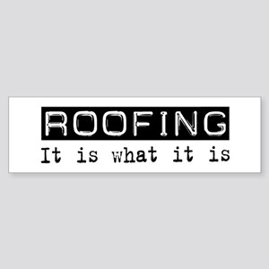 Roofing Is Bumper Sticker