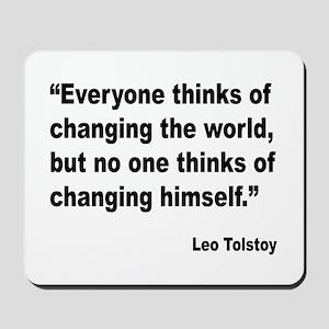 Tolstoy Change Quote Mousepad
