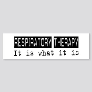 Respiratory Therapy Is Bumper Sticker