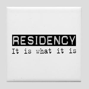 Residency Is Tile Coaster
