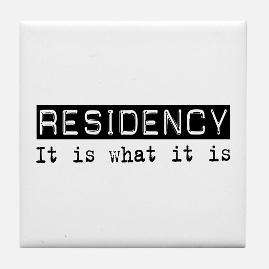 Residency Is Tile Coaster