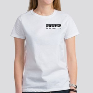 Refereeing Is Women's T-Shirt