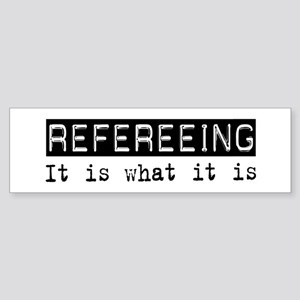 Refereeing Is Bumper Sticker