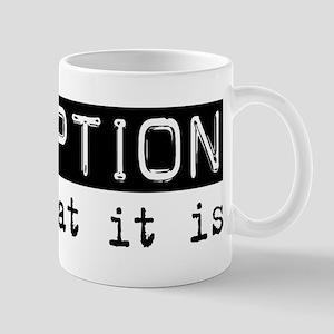 Reception Is Mug