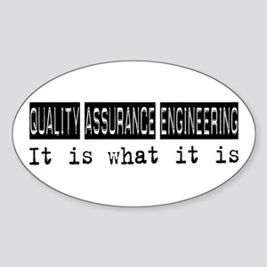 Quality Assurance Engineering Is Oval Sticker