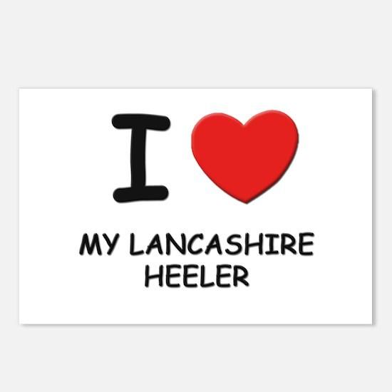 I love MY LANCASHIRE HEELER Postcards (Package of