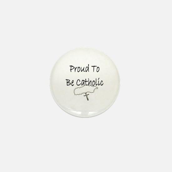 Proud to be Catholic Mini Button