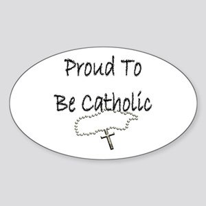 Proud to be Catholic Oval Sticker