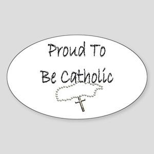 Proud to be Catholic Oval Sticker
