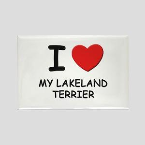 I love MY LAKELAND TERRIER Rectangle Magnet