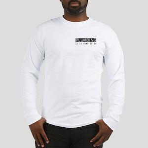 Plumbing Is Long Sleeve T-Shirt