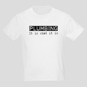 Plumbing Is Kids Light T-Shirt