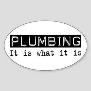 Plumbing Is Oval Sticker