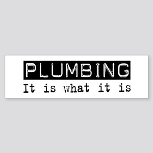 Plumbing Is Bumper Sticker