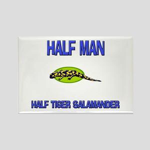 Half Man Half Tiger Salamander Rectangle Magnet