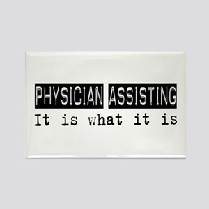 Physician Assisting Is Rectangle Magnet