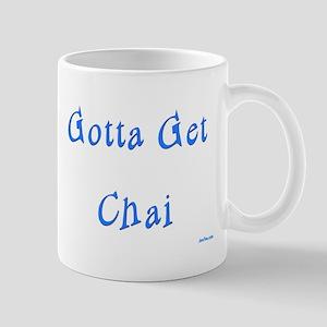 Gotta Get Chai Jewish Mug