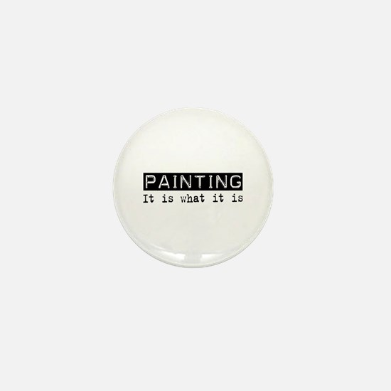 Painting Is Mini Button