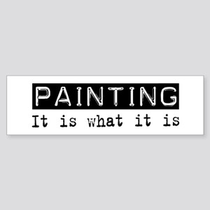 Painting Is Bumper Sticker