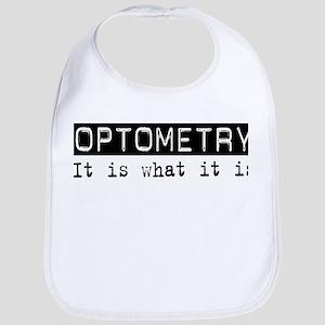 Optometry Is Bib