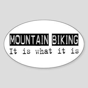 Mountain Biking Is Oval Sticker