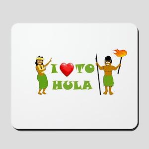 I Love To Hula Mousepad