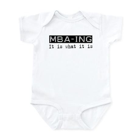 MBA-ing Is Infant Bodysuit