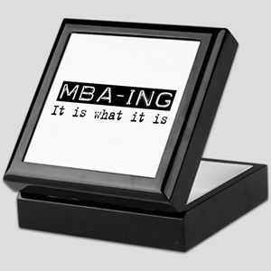 MBA-ing Is Keepsake Box